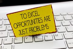 Handwriting text writing To Excel Opportunities Are Just Problems. Concept meaning Comfort Zone Fear the outside world royalty free stock photography