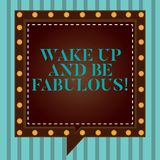 Handwriting text writing Wake Up And Be Fabulous. Concept meaning Motivation inspiration encouragement for being great Square. Speech Bubbles Inside Another stock image