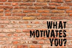 Handwriting text writing What Motivates Youquestion. Concept meaning Passion Drive Incentive Dream Aspiration Brick Wall. Handwriting text writing What Motivates stock illustration