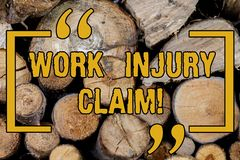 Handwriting text writing Work Injury Claim. Concept meaning insurance providing medical benefits to employees Wooden royalty free stock photography