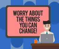 Handwriting text writing Worry About The Things You Can Change. Concept meaning Be in charge of possible actions Blank. Bordered Board behind Man Sitting royalty free illustration