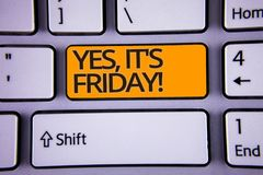Handwriting text writing Yes, It'S Friday Motivational Call. Concept meaning having weekend Taking rest break Silver color polish. Ed modern computer keyboard stock photo