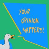 Handwriting text writing Your Opinion Matters. Concept meaning show you do not agree with something that just been said. Handwriting text writing Your Opinion stock illustration