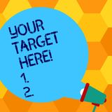 Handwriting text writing Your Target Here. Concept meaning Be focused on your goal objectives Strategy to succeed Blank. Handwriting text writing Your Target stock illustration