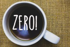 Handwriting text writing Zero Motivational Call. Concept meaning The emptiness nothingness of something no value Mug coffee though. Ts ideas creative Royalty Free Stock Images