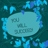 Handwriting text You Will Succeed. Concept meaning Inspiration motivation to keep working be positive Tree Branches. Handwriting text You Will Succeed vector illustration