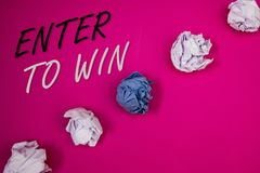 Handwriting text writing Enter To Win. Concept meaning Award Reward Prize given for visiting a website Chance Giveaway. Handwriting texts writing Enter To Win stock photo