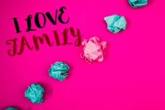 Handwriting text writing I Love Family. Concept meaning Good feelings Affection Carefulness for your mother father. Handwriting texts writing I Love Family stock images