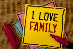Handwriting text I Love Family. Concept meaning Good feelings Affection Carefulness for your mother father. Handwriting textss I Love Family. Concept meaning royalty free stock images