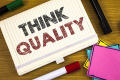 Handwriting text writing Think Quality. Concept meaning Thinking of Innovative Valuable Solutions Successful Ideas. Handwriting textss writing Think Quality Royalty Free Stock Photos
