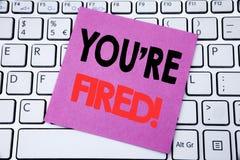 Handwriting zawiadomienia tekst pokazuje Ciebie Podpala Biznesowy pojęcie dla bezrobotni lub rozładowanie pisać na kleistym nutow zdjęcie royalty free