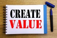 Handwriting zawiadomienia teksta seans Tworzy wartość Biznesowy pojęcie dla Tworzyć motywację Pisać na notepad nutowego papieru b obrazy royalty free