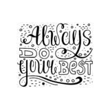 Handwritten black text isolated - Always do your best royalty free illustration