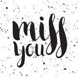Handwritten calligraphic ink inscription Miss you stock illustration