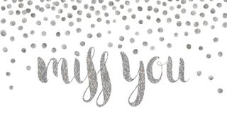 Silver textured inscription Miss you. Handwritten calligraphic silver textured inscription Miss you on white background with silver dots. Lettering for postcard stock illustration