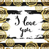 Handwritten I love you text. Golden rose. Striped background. Royalty Free Stock Photos