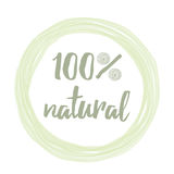 Handwritten  lettering label with phrase 100 natural for rmarket, product badge, tag. Green eco label with text 100 natural into green hand drawn frame with Stock Image