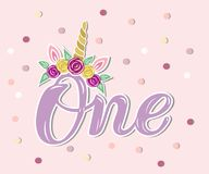 Handwritten lettering One with Unicorn Horn and Flower Wreath. Template for Baby Birthday, party invitation, greeting card, t-shirt design. Cute One as First stock illustration