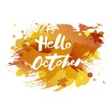 Handwritten modern lettering Hello October isolated on watercolor imitation background. Vector illustration for your artwork, logo, art shop, art school, web Royalty Free Stock Images