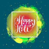 Handwritten phrase Happy Holi. Indian festival background. Greeting card, poster of Holiday of sharing love. Handwritten phrase Happy Holi. Indian festival Royalty Free Stock Images