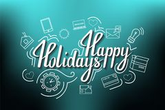The handwritten phrase Happy holidays on a blue background with icons. EPS 10 stock illustration