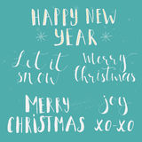 Handwritten phrase Marry Christmas, Happy New Year, Let it snow Royalty Free Stock Photo