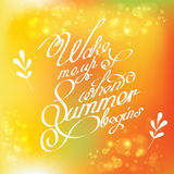 Handwritten quotes calligraphy on yellow blurred background. Vector illustration . Phrase wake me up when summer begins Stock Photo