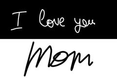 Handwritten text: I love you mom Royalty Free Stock Photography