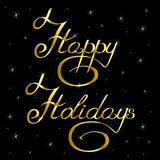 Handwritten text inscription happy holidays golden. Handwritten text inscription happy holidays gold with stars Stock Photography