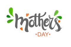Handwritten text. Mother`s Day with hearts and leaves. Lettering illustration vector illustration