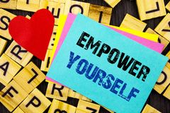 Handwritten text showing Empower Yourself. Conceptual photo Positive Motivation Advice For Personal Development written on colorfu. Handwritten text showing stock image