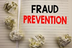 Handwritten text showing Fraud Prevention. Business concept writing for Crime Protection Written on notepad note paper, white back. Handwritten text showing Stock Photos