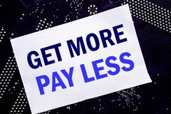 Handwritten text showing Get More Pay Less. Business concept for Budget Slogan Concept Written on sticky note, computer main board. Handwritten text showing Get Royalty Free Stock Image