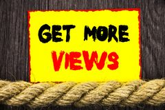 Handwritten text sign showing Get More Views. Conceptual photo More Traffic Leads Online Page Promotion Popularity Traffic written. Sticky note next to the rope Stock Photos