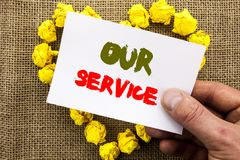 Handwritten text sign showing Our Service. Conceptual photo Customer Marketing Support Help Concept Helping Your Client written on. Handwritten text sign showing Stock Photo