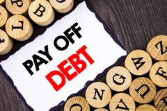 Handwritten text sign showing Pay Off Debt. Business concept for Reminder To Paying Owed Financial Credit Loan Bills written on Wh. Handwritten text sign showing Royalty Free Stock Photo