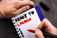 Handwritten text sign showing Ready To Launch. Conceptual photo Prepare New Product Promotion Start Release written on Notebook Bo. Handwritten text sign showing stock photos