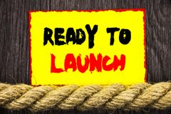 Handwritten text sign showing Ready To Launch. Conceptual photo Prepare New Product Promotion Start Release written on Sticky note. Handwritten text sign showing stock images