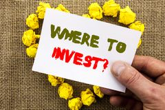 Handwritten text sign showing Where To Invest Question. Conceptual photo Financial Income Investing Plan Advice Wealth written on. Handwritten text sign showing Royalty Free Stock Images