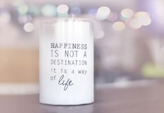 `Happiness is not a destination is a way of life` Royalty Free Stock Image