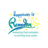 Happiness is Ramadan knowing that ramadan is coming very soon!. Hand lettering calligraphy Stock Images