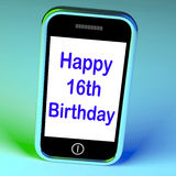 Happy 16th Birthday On Phone Means Sixteenth Royalty Free Stock Photography