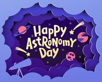 Happy Astronomy Day. Greeting card with lettering Happy Astronomy day in paper cut style. Bright card design, Paper application effect. Stationary design, card stock illustration