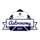 Happy Astronomy day greeting emblem Royalty Free Stock Photography
