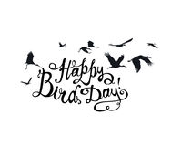Happy Bird day! Vector card. Happy Bird day! Vector congratulation card. Hand written inscription and stork flock Stock Photos
