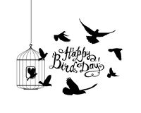 Happy Bird day! Vector card. Happy Bird day! Hand written inscription and birds flying out of cage Stock Image