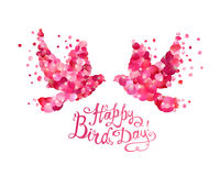 Happy Bird day! Vector card. Happy Bird day! Hand written inscription and dove couple of pink rose petals Royalty Free Stock Photo