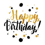 Happy Birhtday Gold Foil calligraphic message. Grunge poster tem Stock Image