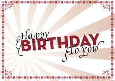 Happy Birthday. To you! For use on that special persons day stock illustration