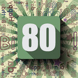 80 Happy Birthday background or card. Stock Image